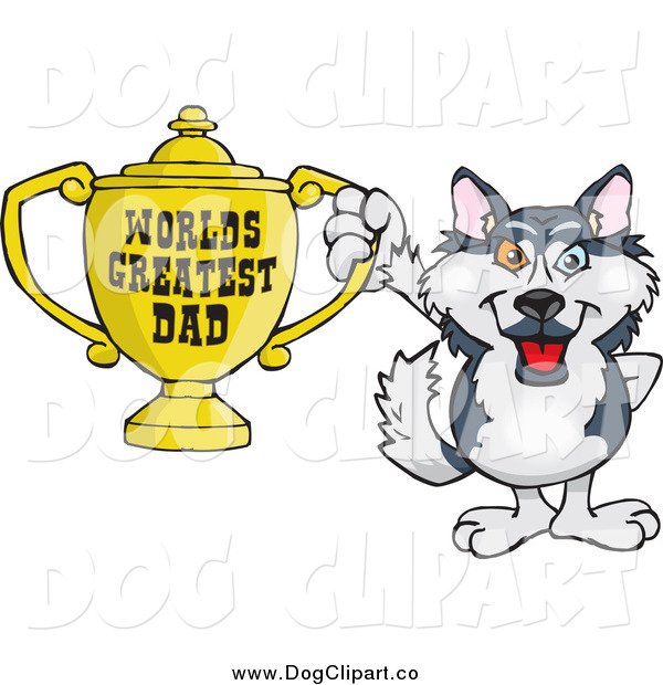 Vector Cartoon Clip Art of a Husky Dog Holding a Golden Worlds Greatest Dad Trophy